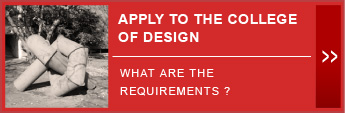 Apply to the College of Design - What are the requirements?