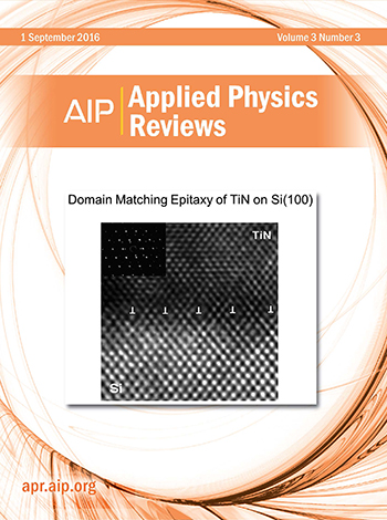 Applied Physics Reviews 3, 031301 (2016) Cover image reprinted with permission from Appl. Phys. Lett. 61, 1290–1292 (1992). Copyright 1992 AIP Publishing LLC.