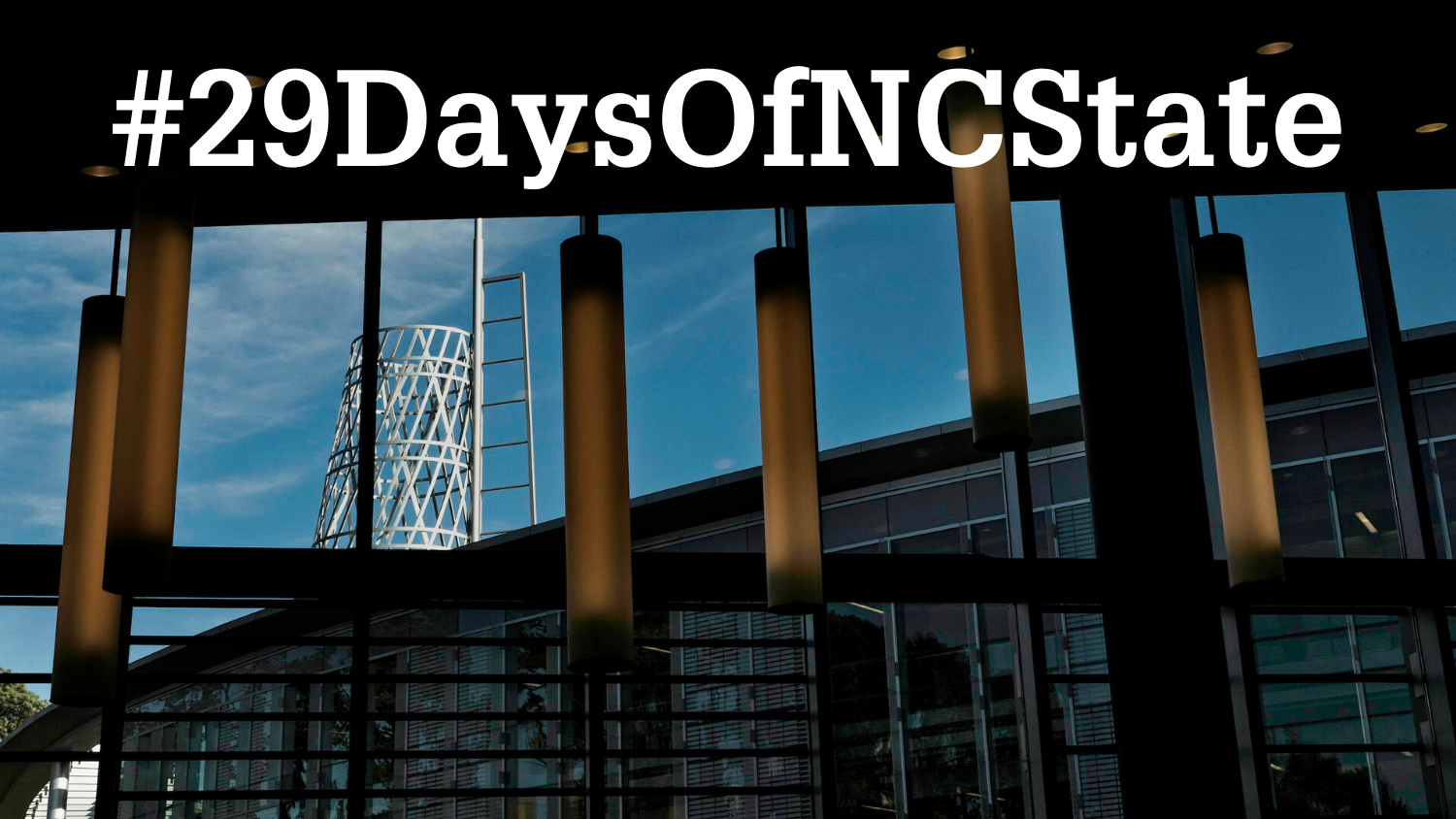 View of the Talley Technology Tower from the Talley Student Union food court with #29DaysOfNCState overlayed.
